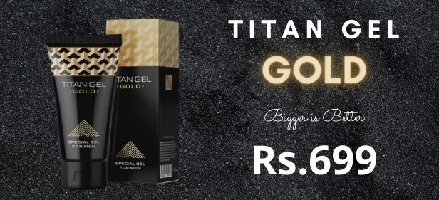 Titan Gel Gold at Kaamastra